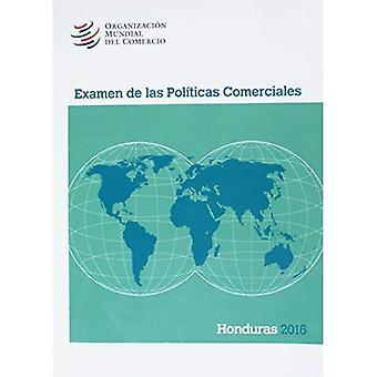 Examen de Las Politicas Comerciales 2016: Honduras