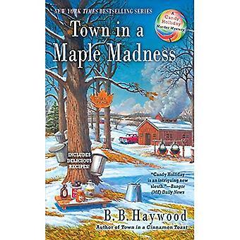 By i en Maple galskap (Candy Holliday mordmysteriet)