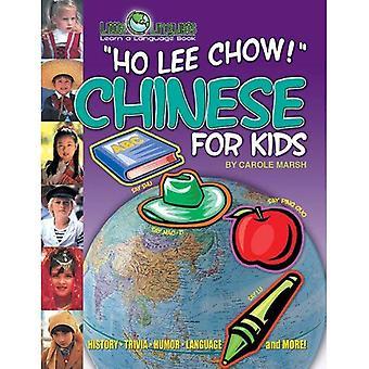 Ho Lee Chow! Chinois pour les enfants (broché) (Little linguistes)