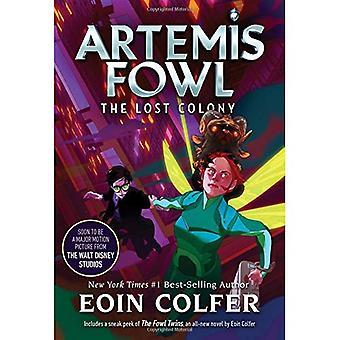 Den förlorade kolonin (Artemis Fowl, bok 5) (Artemis Fowl)