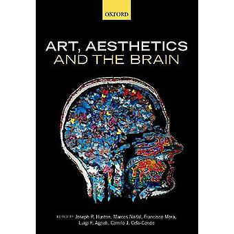 Art - Aesthetics - and the Brain by Art - Aesthetics - and the Brain