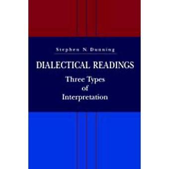Três tipos de leituras dialéticas de interpretações por Dunning & Stephen N.