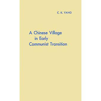 Chinese Village alussa kommunistisen siirtymistä Yang & C. K.