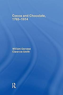 Cocoa and Chocolate 17651914 by ClarenceSmith & William Gervase