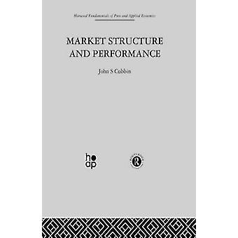 Market Structure and Performance  The Empirical Research by Cubbin & J.