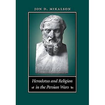 Erodoto e religione nelle guerre persiane di D. Mikalson & Jon