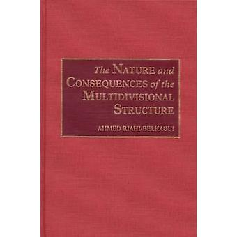 The Nature and Consequences of the Multidivisional Structure by RiahiBelkaoui & Ahmed