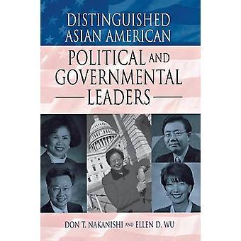 Distinguished Asian American politiske og statlige ledere av Nakanishi & Don T.