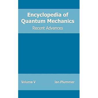 Enzyklopädie der Quantenmechanik Band 5 jüngsten Fortschritte von Plummer & Ian