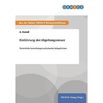 Einfhrung der Abgeltungssteuer de Kaindl & A.