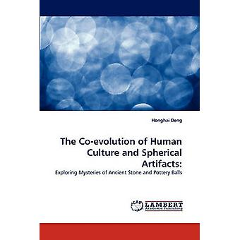 The CoEvolution of Human Culture and Spherical Artifacts by Deng & Honghai