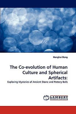 The CoEvolution of Huhomme Culture and Spherical Artifacts by Deng & Honghai