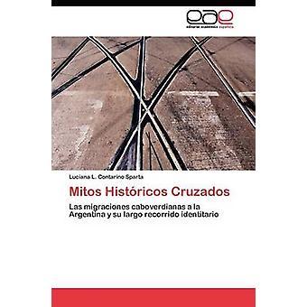 Mitos Histricos kruisverwijzende door Contarino Sparta Luciana L.