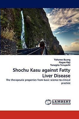 Shochu Kasu Against Fatty Liver Disease by Buang & Yohanes