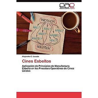 Cines Esbeltos door Losada Alejandro E.