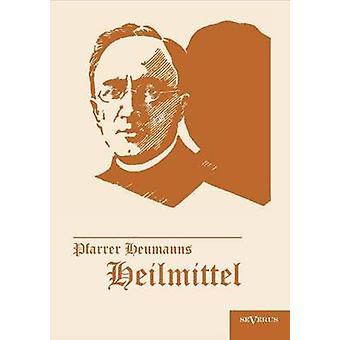 Pfarrer Heumanns Heilmittel by Heumann & Ludwig