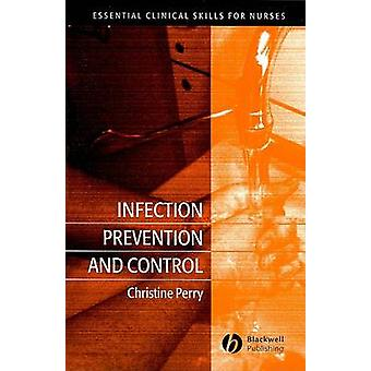 Infection Prevention and Control by Christine Perry