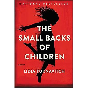 The Small Backs of Children by Lidia Yuknavitch - 9780062383242 Book