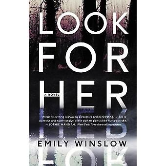 Look for Her by Emily Winslow - 9780062572585 Book