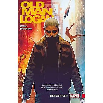 Wolverine - Old Man Logan Vol. 1 - Berzerker by Andrea Sorrentino - Je