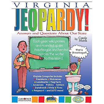 Virginia Jeopardy ! - Answers & Questions about Our State! by Carole M