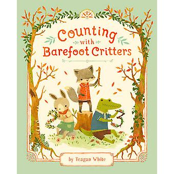 Counting with Barefoot Critters by Teagan White - 9781101917718 Book