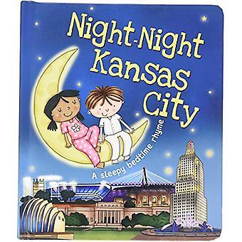Night-Night Kansas City by Katherine Sully - 9781492654902 Book