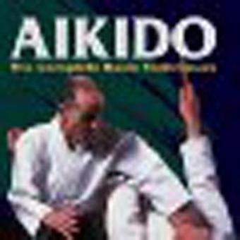 Aikido - The Complete Basic Techniques by Gozo Shioda - Yasuhisa Shiod