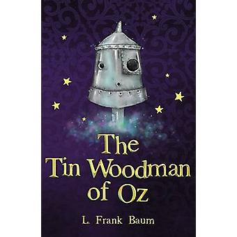 The Tin Woodman of Oz by L. Frank Baum - 9781782263166 Book