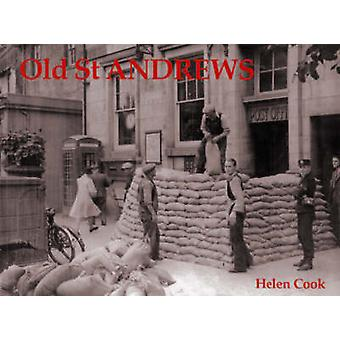 Old St. Andrews by Helen Cook - 9781840331691 Book