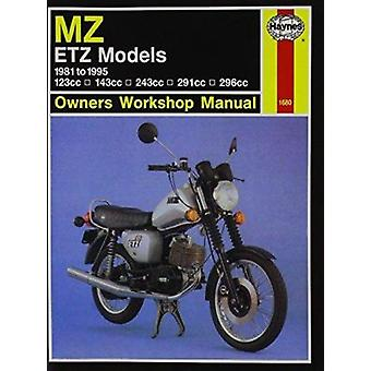 MZ ETZ Models Owners Workshop Manual (2nd Revised edition) by Mark Co