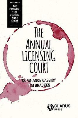 The Annual Licensing Court by Constance Cassidy - 9781905536993 Book