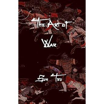The Art of War by Sun Tzu - 9781938357107 Book
