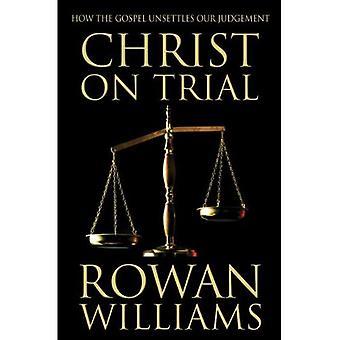 Kristus om retssagen: hvordan evangeliet udligner vores dømmekraft