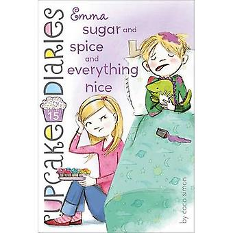 Emma Sugar and Spice and Everything Nice by Coco Simon - 978144247481