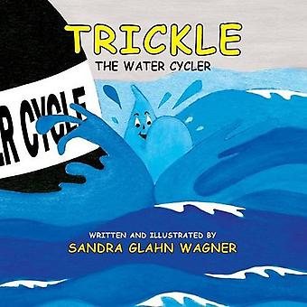 Trickle, The Water Cycler