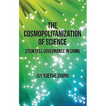 The Cosmopolitanization of Science by J. Zhang