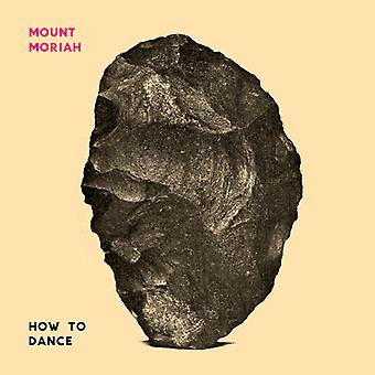 Mount Moriah - How to Dance [Vinyl] USA import