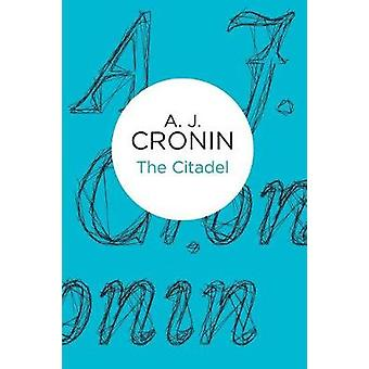 The Citadel by Cronin & A J