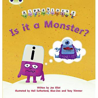 Phonics Bug Alphablocks Set 11 Is it a Monster by Joe Elliot