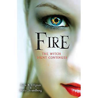 Fire by Sara B. Elfgren - Mats Strandberg - Anna Paterson - 978009956