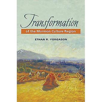 Transformation of the Mormon Culture Region by Ethan R. Yorgason - 97