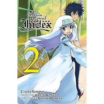 Eine bestimmte magische Index - Vol. 2 - (Manga) von Kazuma Kamachi - Tschuja-K
