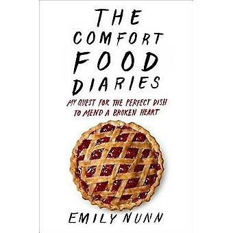 The Comfort Food Diaries by Emily Nunn - 9781451674200 Book