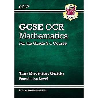 New GCSE Maths OCR Revision Guide - Foundation - for the Grade 9-1 Cou