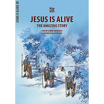 Jesus is Alive - Easter by Carine Mackenzie - 9781857923445 Book