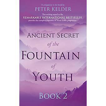 Starożytną tajemnicę fontanny młodości książki 2 - 2 książki przez Peter Kelde