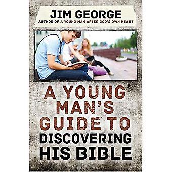 En ung mans Guide till att upptäcka sin bibel