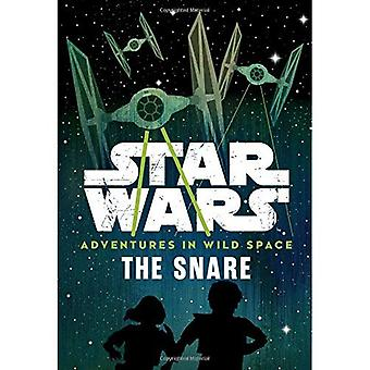 Star Wars Adventures in Wild Space the Snare: Book 1