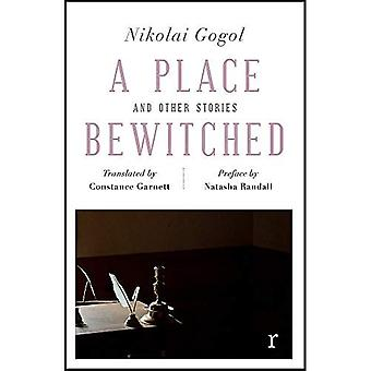 A Place Bewitched and Other Stories